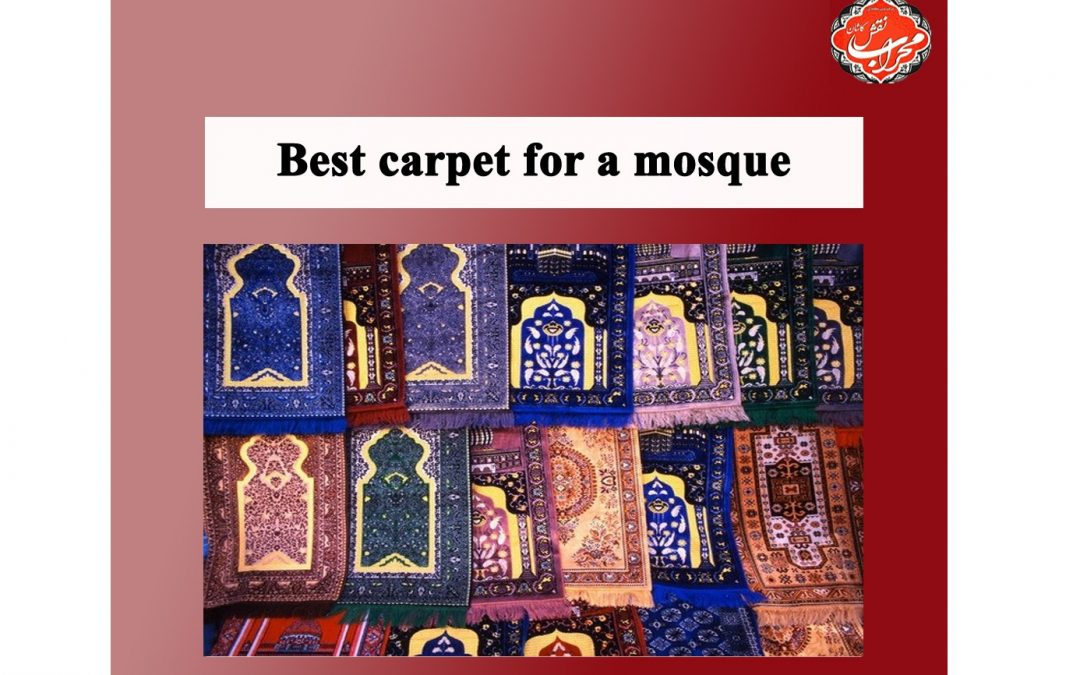 best carpet for a mosque