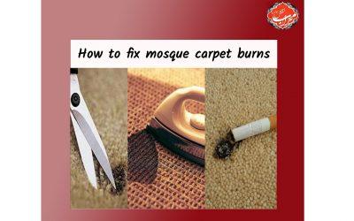 ?How to fix  mosque carpet burns